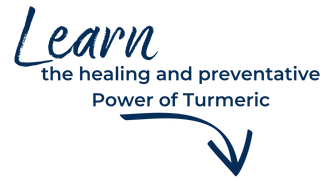 Learn the healing and preventative power of turmeric